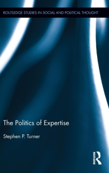 The Politics of Expertise, Hardback Book