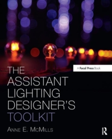 The Assistant Lighting Designer's Toolkit, Paperback / softback Book