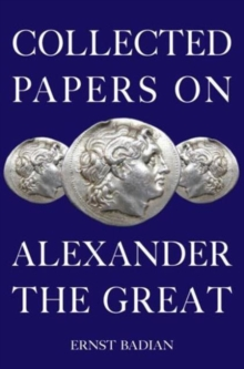 Collected Papers on Alexander the Great, Paperback / softback Book