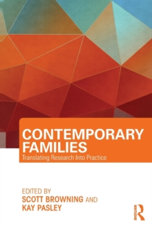 Contemporary Families : Translating Research Into Practice, Paperback / softback Book