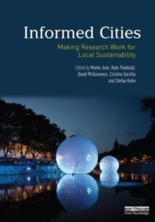 Informed Cities : Making Research Work for Local Sustainability, Paperback / softback Book