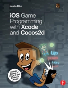 iOS Game Programming with Xcode and Cocos2d, Paperback / softback Book