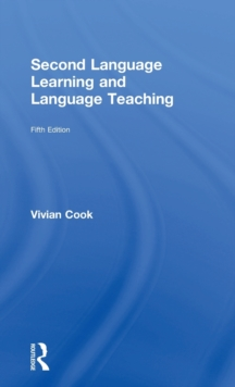 Second Language Learning and Language Teaching : Fifth Edition, Hardback Book