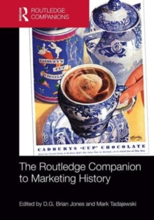 The Routledge Companion to Marketing History, Hardback Book