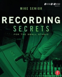Recording Secrets for the Small Studio, Paperback Book