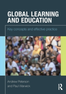 Global Learning and Education : Key concepts and effective practice, Paperback / softback Book