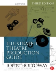 Illustrated Theatre Production Guide, Paperback / softback Book