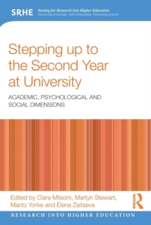 Stepping up to the Second Year at University : Academic, psychological and social dimensions, Paperback / softback Book