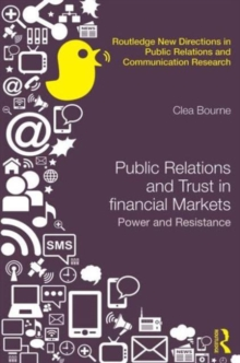 Trust, Power and Public Relations in Financial Markets, Hardback Book