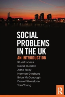 Social Problems in the UK : An Introduction, Paperback Book