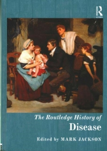 The Routledge History of Disease, Hardback Book