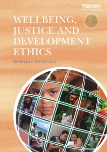 Wellbeing, Justice and Development Ethics, Paperback / softback Book