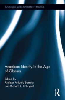 American Identity in the Age of Obama, Hardback Book