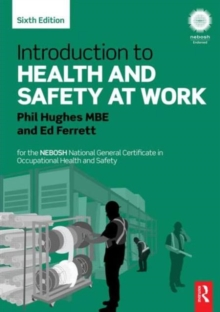 Introduction to Health and Safety at Work : for the NEBOSH National General Certificate in Occupational Health and Safety, Paperback Book