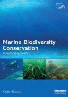 Marine Biodiversity Conservation : A Practical Approach, Paperback / softback Book