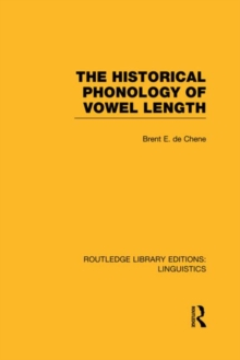 The Historical Phonology of Vowel Length, Hardback Book