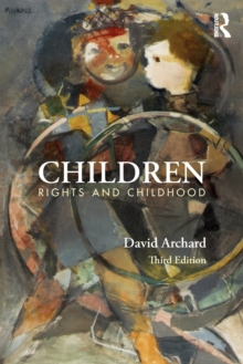 Children : Rights and Childhood, Paperback / softback Book