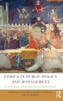 Ethics in Public Policy and Management : A global research companion, Hardback Book