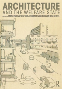 Architecture and the Welfare State, Paperback / softback Book
