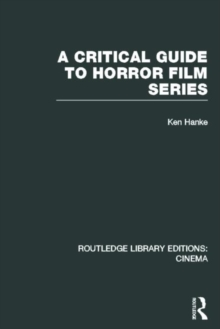 A Critical Guide to Horror Film Series, Hardback Book