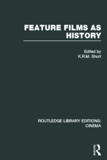 Feature Films as History, Hardback Book