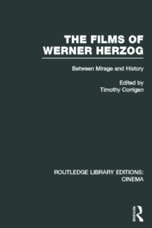 The Films of Werner Herzog : Between Mirage and History, Hardback Book