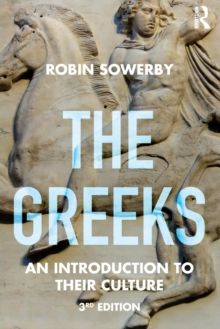 The Greeks : An Introduction to Their Culture, Paperback Book