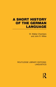 A Short History of the German Language, Hardback Book