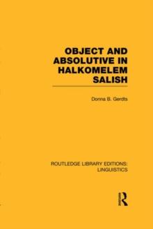 Object and Absolutive in Halkomelem Salish, Hardback Book