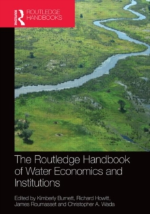 Routledge Handbook of Water Economics and Institutions, Hardback Book