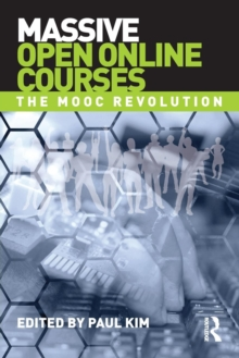 Massive Open Online Courses : The MOOC Revolution, Paperback / softback Book