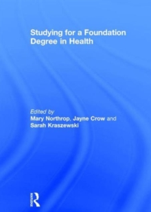 Studying for a Foundation Degree in Health, Hardback Book
