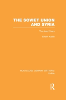 The Soviet Union and Syria, Hardback Book