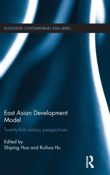 East Asian Development Model : Twenty-first century perspectives, Hardback Book