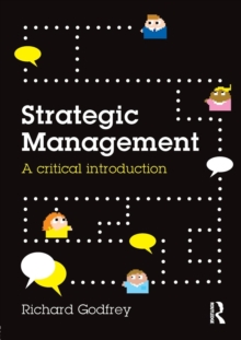 Strategic Management : A Critical Introduction, Paperback / softback Book