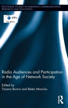Radio Audiences and Participation in the Age of Network Society, Hardback Book