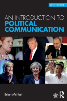 An Introduction to Political Communication, Paperback / softback Book