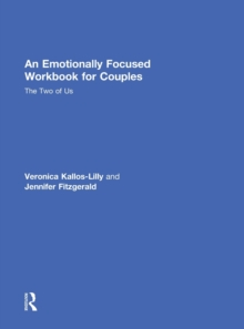 An Emotionally Focused Workbook for Couples : The Two of Us, Hardback Book