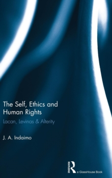 The Self, Ethics & Human Rights, Hardback Book