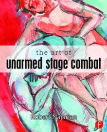 The Art of Unarmed Stage Combat, Paperback Book