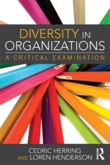 Diversity in Organizations : A Critical Examination, Paperback / softback Book