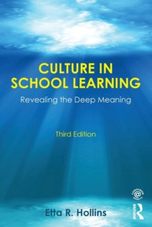 Culture in School Learning : Revealing the Deep Meaning, Paperback Book