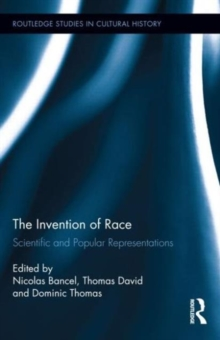 The Invention of Race : Scientific and Popular Representations, Hardback Book