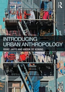 Introducing Urban Anthropology, Paperback Book