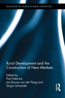 Rural Development and the Construction of New Markets, Hardback Book