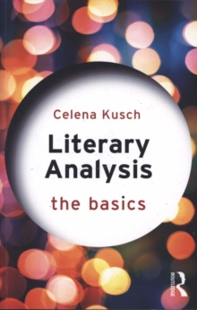 Literary Analysis: The Basics, Paperback / softback Book