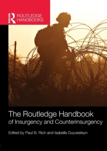 The Routledge Handbook of Insurgency and Counterinsurgency, Paperback Book
