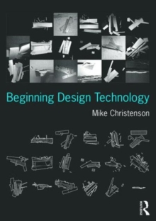 Beginning Design Technology, Paperback / softback Book