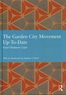 The Garden City Movement Up-To-Date, Hardback Book