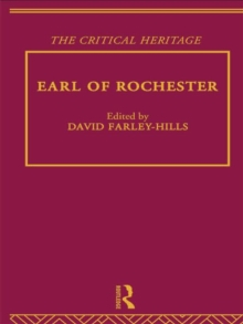 Earl of Rochester : The Critical Heritage, Paperback / softback Book